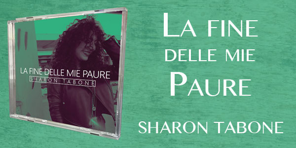 CD realizzato da Sharon Tabone dal titolo La fine delle mie paure