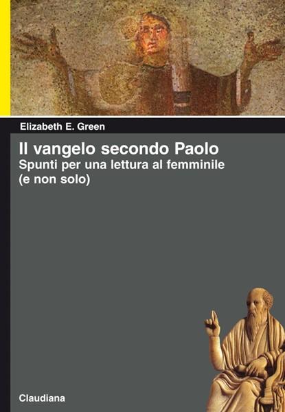 Il vangelo secondo Paolo (Brossura)