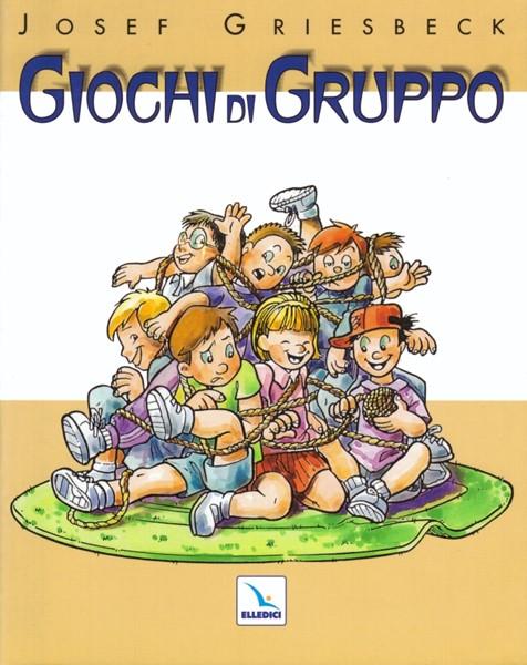 Giochi di gruppo (Brossura)