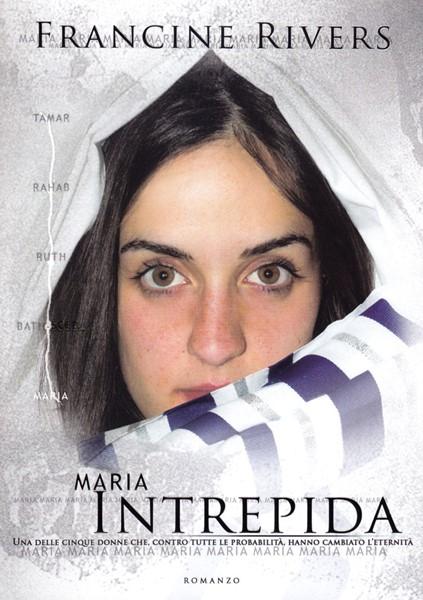 Maria intrepida (Brossura)