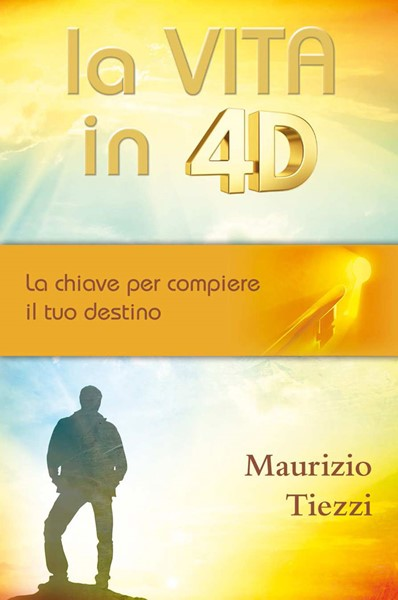 La vita in 4D (Brossura)