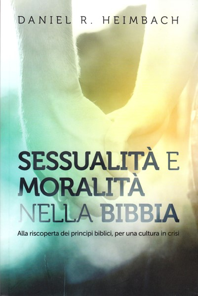 Sessualità e moralità nella Bibbia (Brossura)