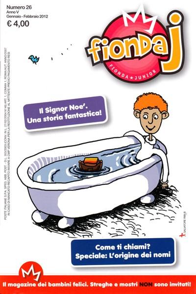 Fionda J N°26 - Rivista periodica per bambini (Spillato)