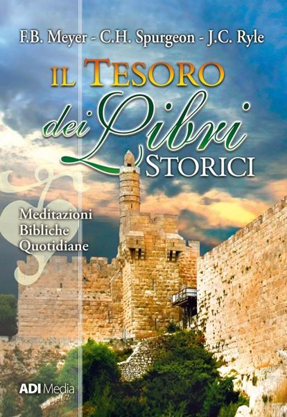 Il tesoro dei Libri Storici (Brossura)