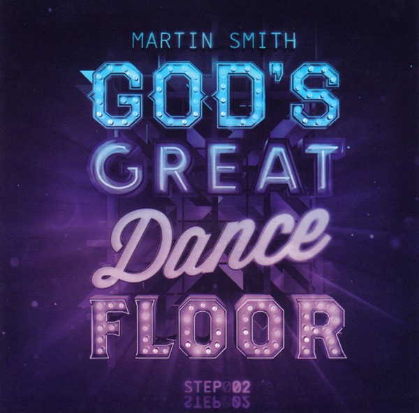 God's Great Dance Floor: Step 2
