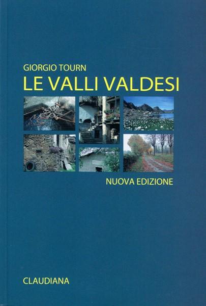 Le valli valdesi - Guida turistica (Brossura)