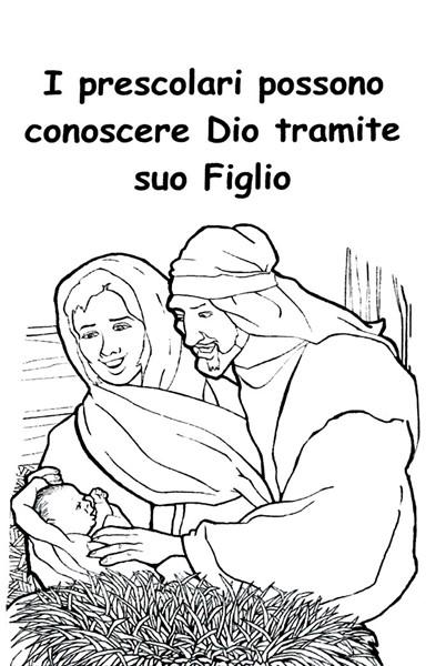 I prescolari possono conoscere Dio tramite suo Figlio
