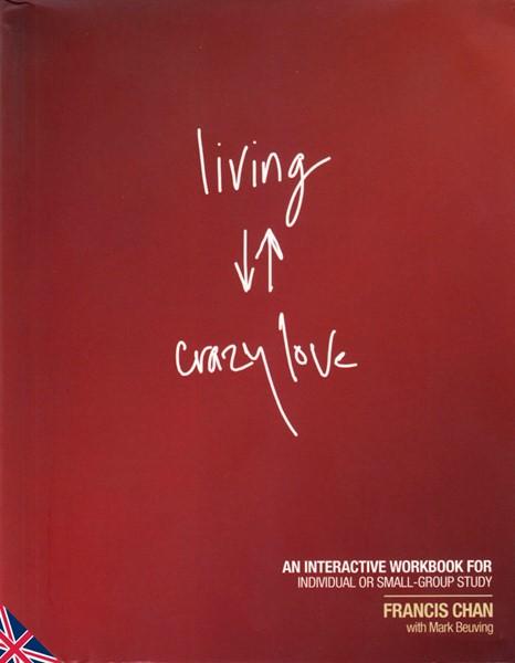 Living Crazy Love - In inglese (Brossura)