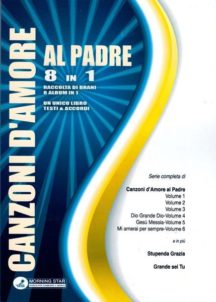 Canzoni d'amore al Padre 8 in 1 (Brossura)