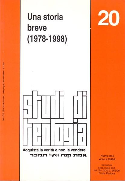 Una storia breve 1978-1998 (Studi di teologia n° 20) (Brossura)