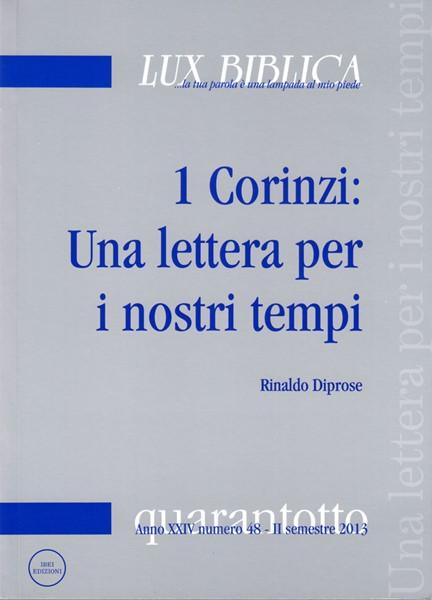 1 Corinzi: Una lettera per i nostri tempi Lux Biblica - n° 48 (Brossura)