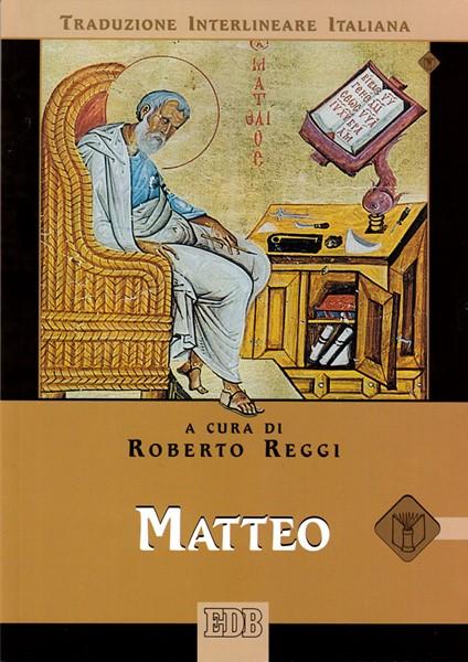 Matteo (Traduzione Interlineare Greco-Italiano) (Brossura)