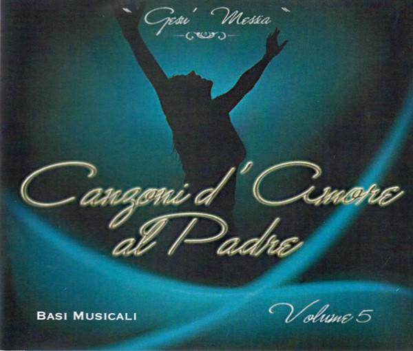 Canzoni d'amore al Padre vol. 5 Basi Musicali Audio