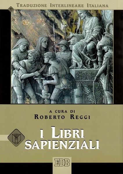 I Libri Sapienziali (Traduzione Interlineare Ebraico-Italiano) (Brossura)