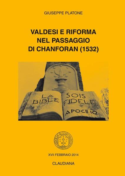 Valdesi e Riforma nel passaggio di Chanforan (1532) (Spillato)