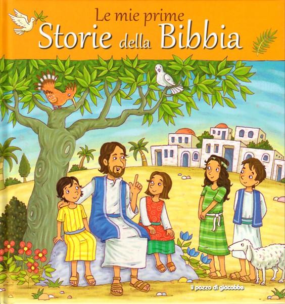 Le mie prime storie della Bibbia (Copertina Rigida)