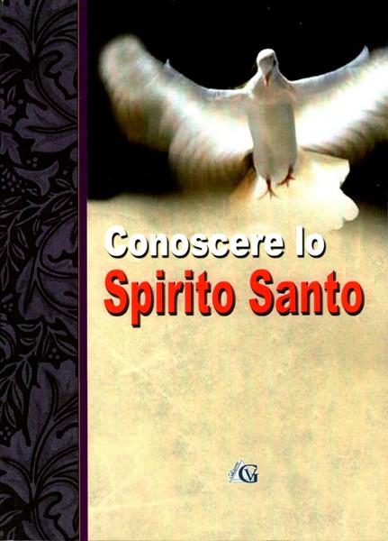 Conoscere lo Spirito Santo (Brossura)