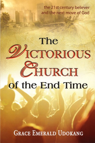 The victorious church of the end time (Brossura)