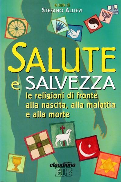 Salute e salvezza (Brossura)