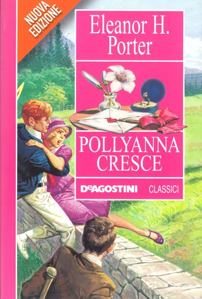 Pollyanna cresce - Nuova edizione