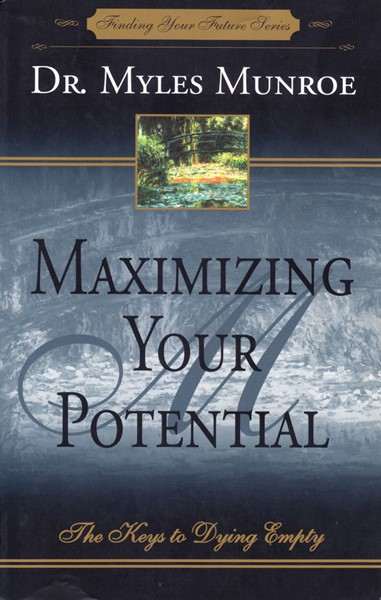 Maximizing Your Potential (Brossura)