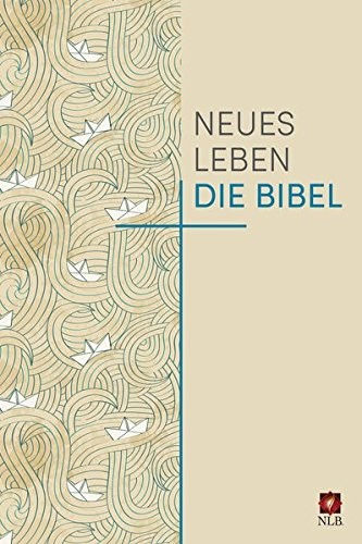 Neues Leben Die Bibel - Bibbia in Tedesco corrente (Copertina Rigida)