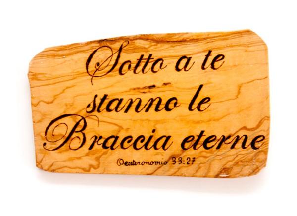 Ritaglio in Legno di Ulivo artigianale Deuteronomio 33:27