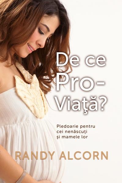 De ce Pro-Viaţă? (Brossura)