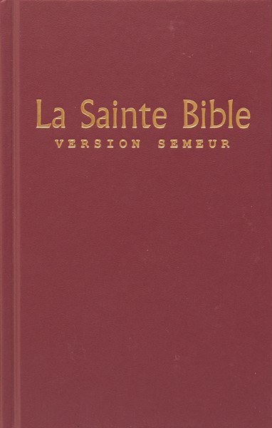 La Saint Bible Version Semeur - Bibbia in francese Rigida Rossa (Copertina Rigida)