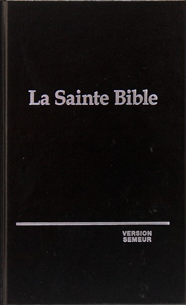 La Saint Bible Version Semeur - Bibbia in francese Rigida Nera (Copertina Rigida) [Bibbia Media]