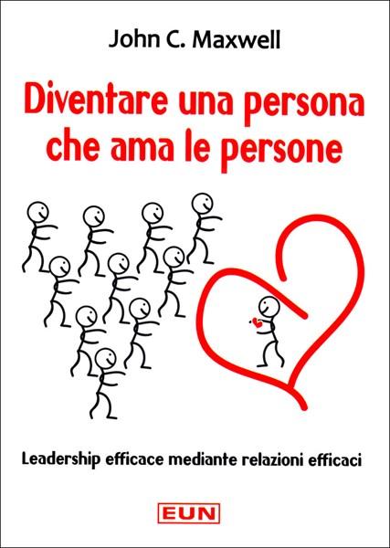 Diventare una persona che ama le persone (Brossura)