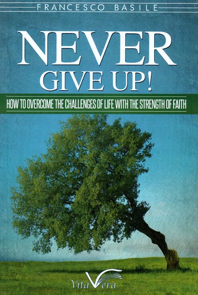 Never give up! (Brossura)