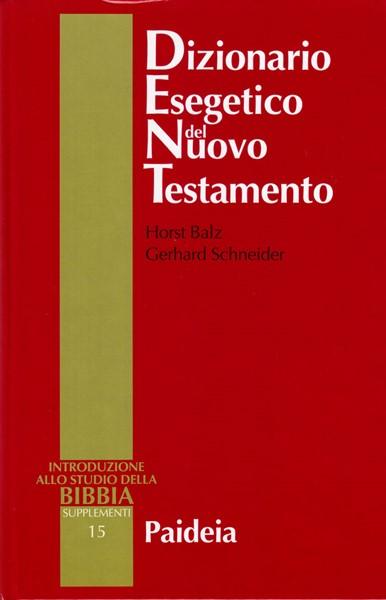 Dizionario Esegetico del Nuovo Testamento Unico Volume (Copertina rigida)