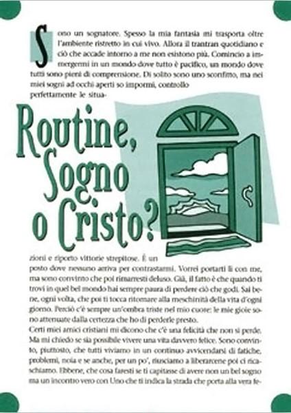 Routine, sogno o Cristo? - Confezione da 500 opuscoli (Volantino)