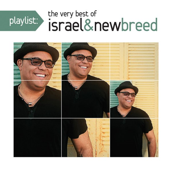 The Playlist The very best of Israel and the New Breed