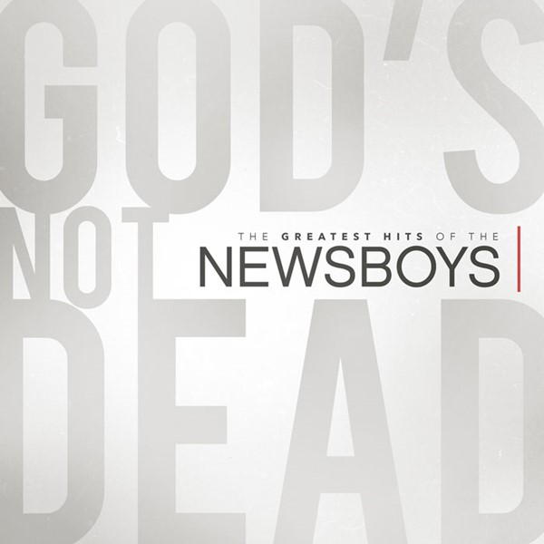 The Greatest Hits of The Newsboys [CD]