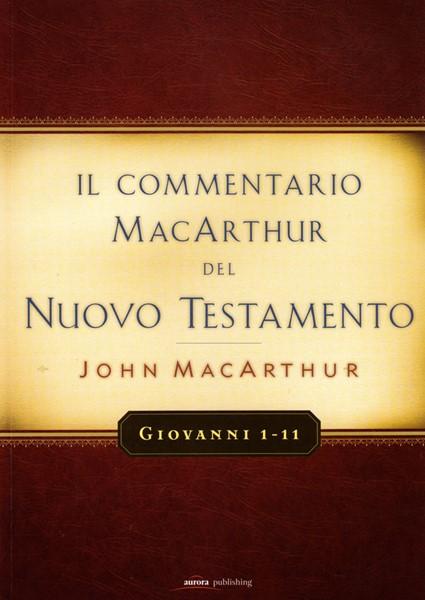 Giovanni 1-11 Commentario di John MacArthur (Brossura)
