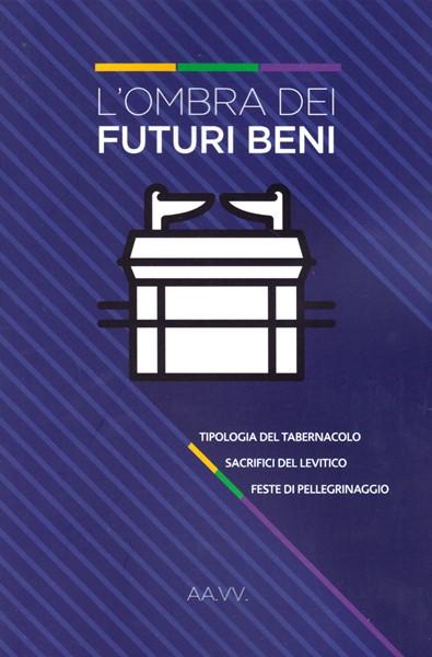 L'ombra dei futuri beni (Brossura)