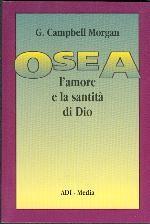 Osea - L'amore e la santità di Dio (Brossura)