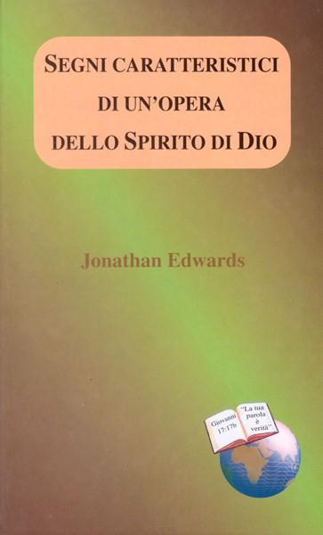 Segni caratteristici di un'opera dello Spirito di Dio (Brossura)