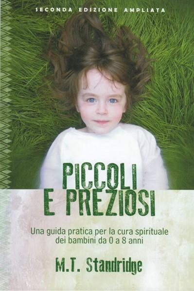 Piccoli e preziosi - Seconda edizione ampliata (Brossura)