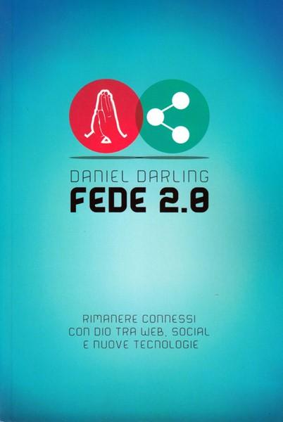 Fede 2.0 (Brossura)