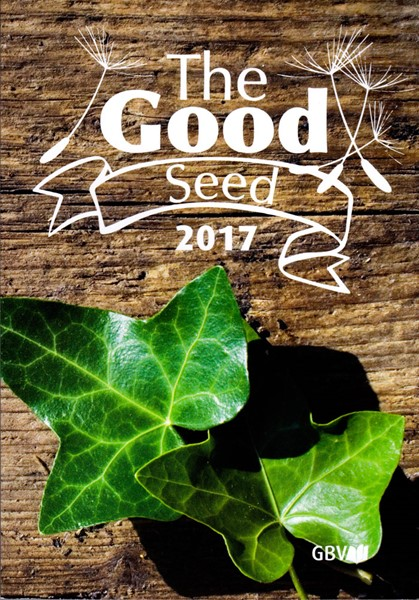 Calendario Buon Seme in Inglese 2017 - The Good Seed 2017 (Brossura)