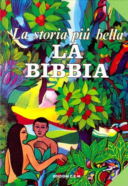 La storia più bella: la Bibbia (Copertina rigida)