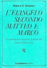 L'Evangelo secondo Matteo e Marco (Brossura)