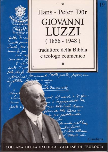 Giovanni Luzzi (1856 - 1948) (Brossura)
