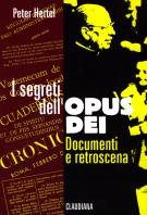 I segreti dell'Opus Dei - documenti e retroscena (Brossura)