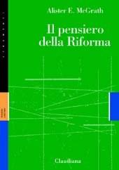 Il pensiero della riforma (Brossura)