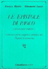 Le epistole di Paolo (seconda parte) (Brossura)