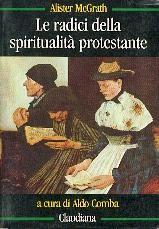 Le radici della spiritualità protestante (Brossura)